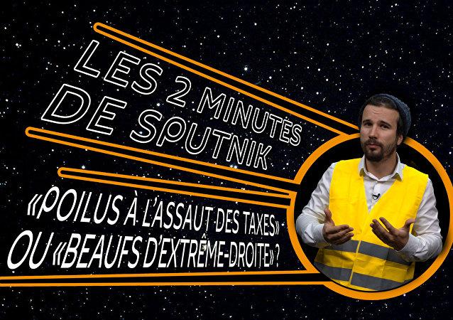 2 minutes de Sputnik  Gilets Jaunes